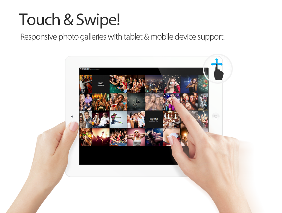Touchswiping Support